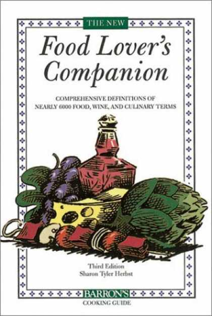 Bestsellers (2006) - Food Lover's Companion, The (Barron's Cooking Guide) 3rd Edition by Sharon Tyler