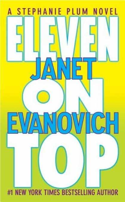 Bestsellers (2006) - Eleven on Top (A Stephanie Plum Novel) by Janet Evanovich