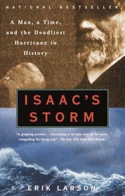 Bestsellers (2006) - Isaac's Storm: A Man, a Time, and the Deadliest Hurricane in History by Erik Lar