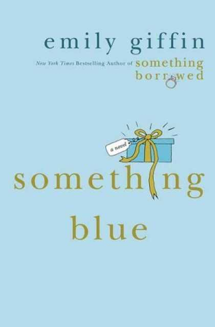 Bestsellers (2006) - Something Blue by Emily Giffin