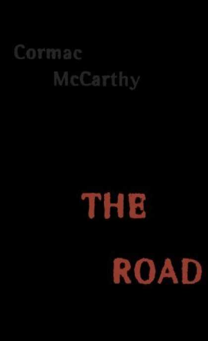 Bestsellers (2006) - The Road by Cormac Mccarthy