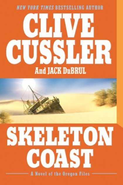 Bestsellers (2006) - Skeleton Coast: A Novel of the Oregon Files by Clive Cussler