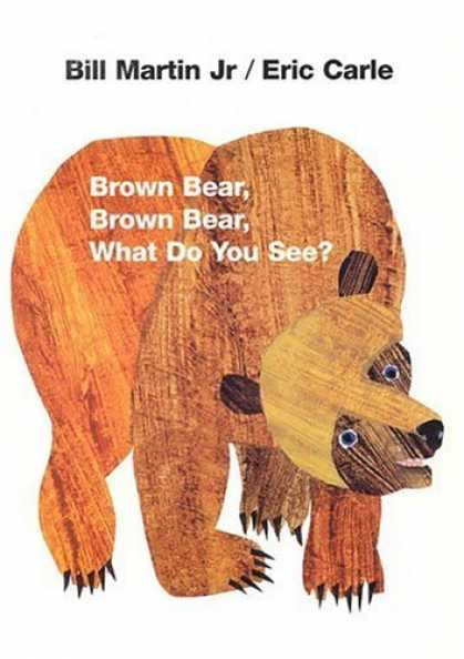 Bestsellers (2006) - Brown Bear, Brown Bear, What Do You See? by Bill Martin Jr.
