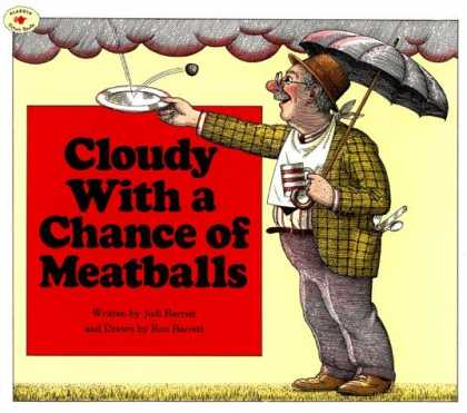 Bestsellers (2006) - Cloudy With a Chance of Meatballs by Judi Barrett