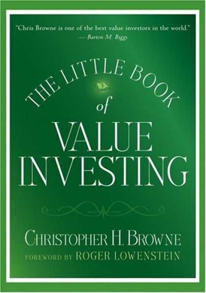 Bestsellers (2006) - The Little Book of Value Investing by Christopher H. Browne
