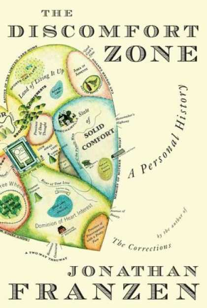 Bestsellers (2006) - The Discomfort Zone: A Personal History by Jonathan Franzen