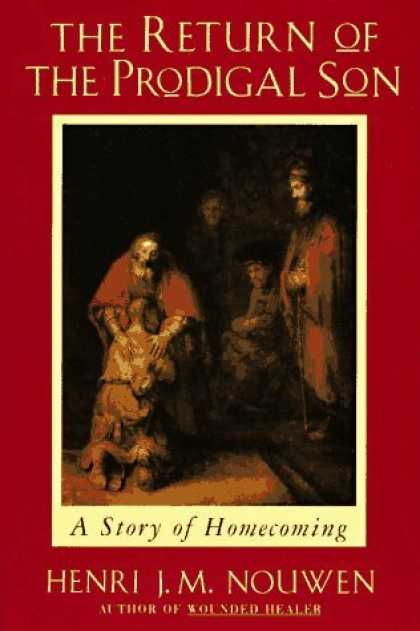 Bestsellers (2006) - Return of the Prodigal Son by Henri Nouwen