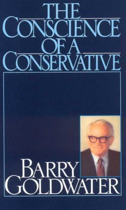 Bestsellers (2006) - Conscience of a Conservative by Barry Goldwater