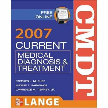 Bestsellers (2006) - Current Medical Diagnosis and Treatment 2007 (Current Medical Diagnosis and Trea