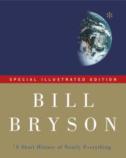Bestsellers (2006) - A Short History of Nearly Everything: Special Illustrated Edition by Bill Bryson