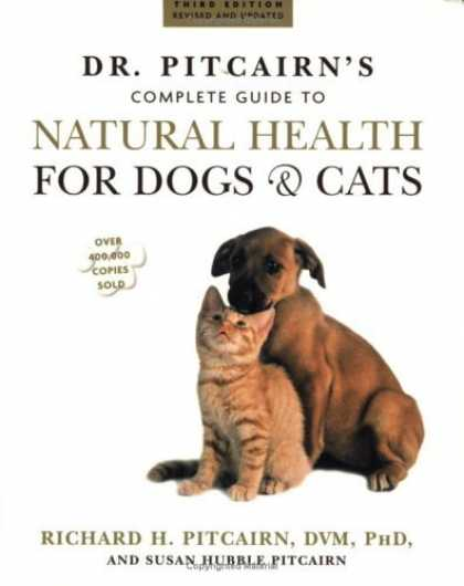 Bestsellers (2006) - Dr. Pitcairn's New Complete Guide to Natural Health for Dogs & Cats by Richard H