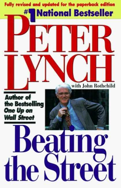 Bestsellers (2006) - Beating the Street by Peter Lynch