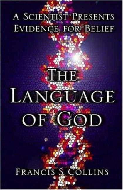 Bestsellers (2006) - The Language of God: A Scientist Presents Evidence for Belief by Francis S. Coll