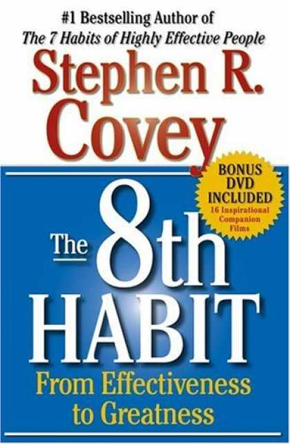 Bestsellers (2006) - The 8th Habit: From Effectiveness to Greatness by Stephen R. Covey