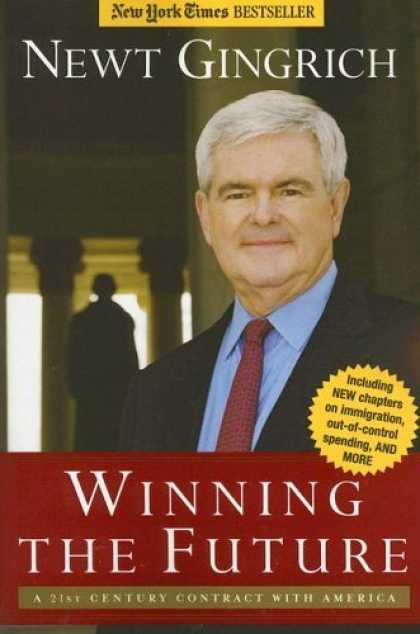 Bestsellers (2006) - Winning the Future: A 21st Century Contract with America by Newt Gingrich