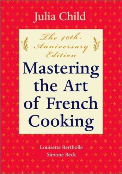 Bestsellers (2006) - Mastering the Art of French Cooking, Volume One by Julia Child