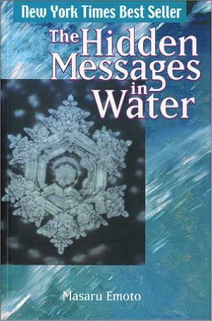 Bestsellers (2006) - The Hidden Messages in Water by Masaru Emoto