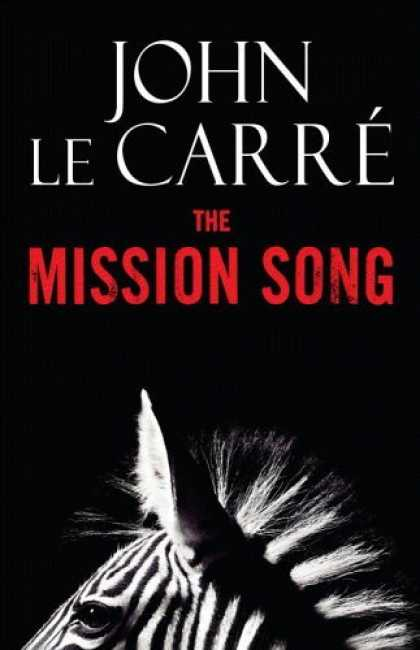 Bestsellers (2006) - The Mission Song: A Novel by John le Carre