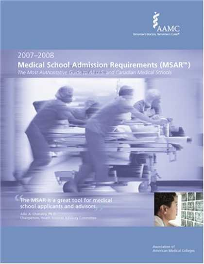 Bestsellers (2006) - Medical School Admission Requirements (MSAR) 2007-2008: The Most Authoritative G