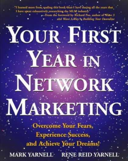 Bestsellers (2006) - Your First Year in Network Marketing: Overcome Your Fears, Experience Success, a
