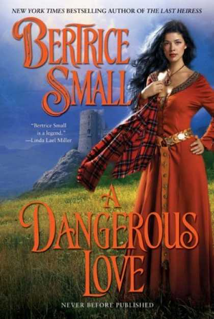 Bestsellers (2006) - A Dangerous Love by Bertrice Small