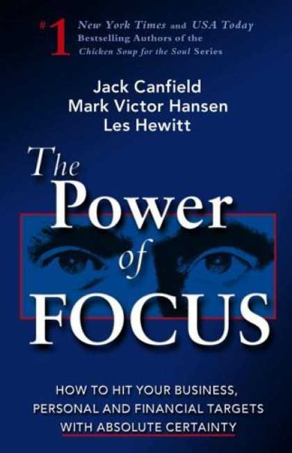Bestsellers (2006) - The Power of Focus: How to Hit Your Business, Personal and Financial Targets wit