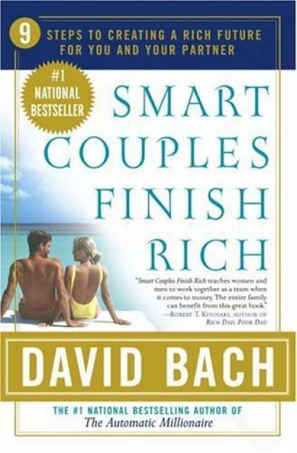 Bestsellers (2006) - Smart Couples Finish Rich: 9 Steps to Creating a Rich Future for You and Your Pa