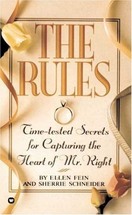 Bestsellers (2006) - The Rules(TM): Time-Tested Secrets for Capturing the Heart of Mr. Right by Ellen