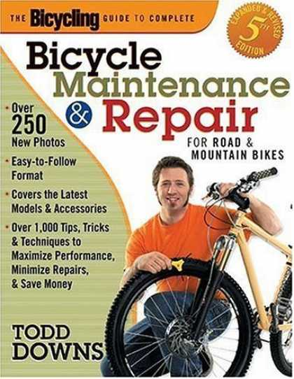 Bestsellers (2006) - The Bicycling Guide to Complete Bicycle Maintenance and Repair: For Road and Mou
