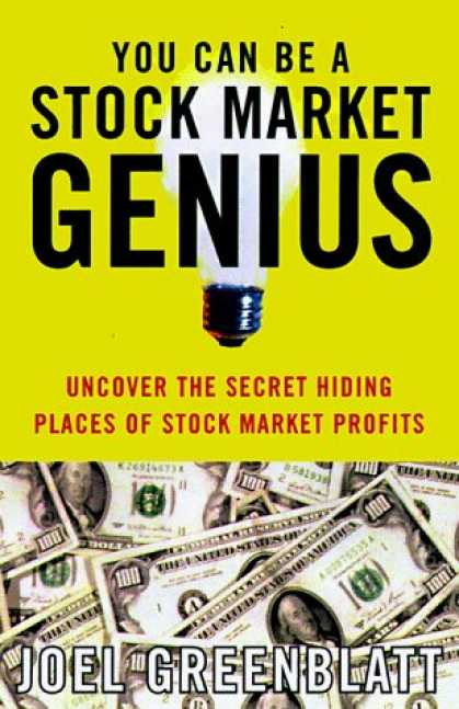Bestsellers (2006) - You Can Be a Stock Market Genius: Uncover the Secret Hiding Places of Stock Mark