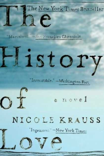 Bestsellers (2006) - The History of Love: A Novel by Nicole Krauss