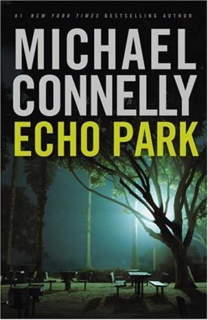Bestsellers (2006) - Echo Park (Harry Bosch) by Michael Connelly