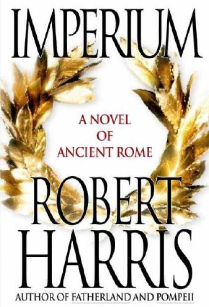 Bestsellers (2006) - Imperium: A Novel of Ancient Rome by Robert Harris