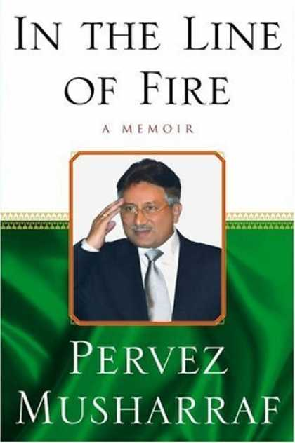 Bestsellers (2006) - In the Line of Fire: A Memoir by Pervez Musharraf