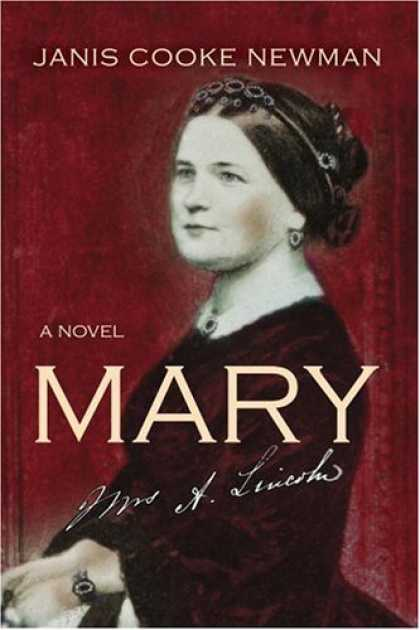 Bestsellers (2006) - Mary: A Novel by Janis Cooke Newman