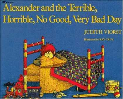 Bestsellers (2006) - Alexander and the Terrible, Horrible, No Good, Very Bad Day by Judith Viorst