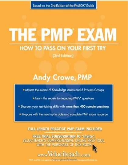 Bestsellers (2006) - The PMP Exam: How to Pass On Your First Try (Test Prep series) by PMP, Andy Crow