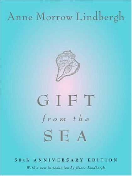 Bestsellers (2006) - Gift from the Sea: 50th Anniversary Edition by Anne Morrow Lindbergh