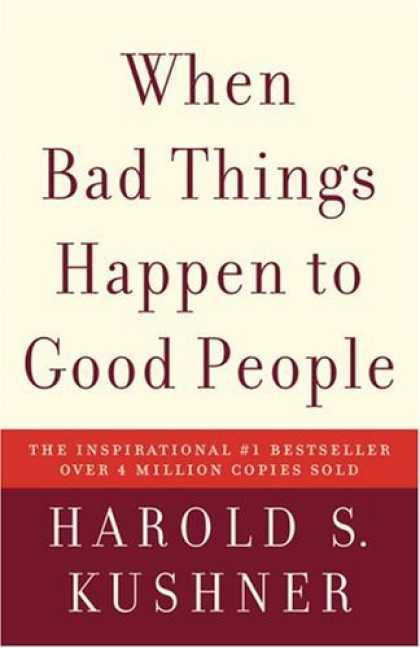 Bestsellers (2006) - When Bad Things Happen to Good People by Harold S. Kushner