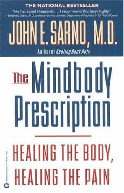 Bestsellers (2006) - The Mindbody Prescription: Healing the Body, Healing the Pain by John E. Sarno