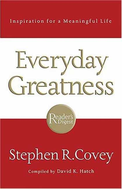 Bestsellers (2006) - Everyday Greatness: Inspiration for a Meaningful Life by Stephen R. Covey