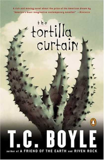Bestsellers (2006) - The Tortilla Curtain by T.C. Boyle