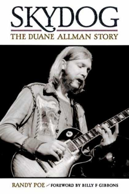Bestsellers (2006) - Skydog: The Duane Allman Story by Randy Poe