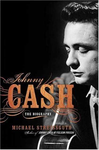Bestsellers (2006) - Johnny Cash: The Biography by Michael Streissguth