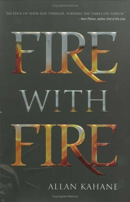Bestsellers (2006) - Fire with Fire by Allan Kahane