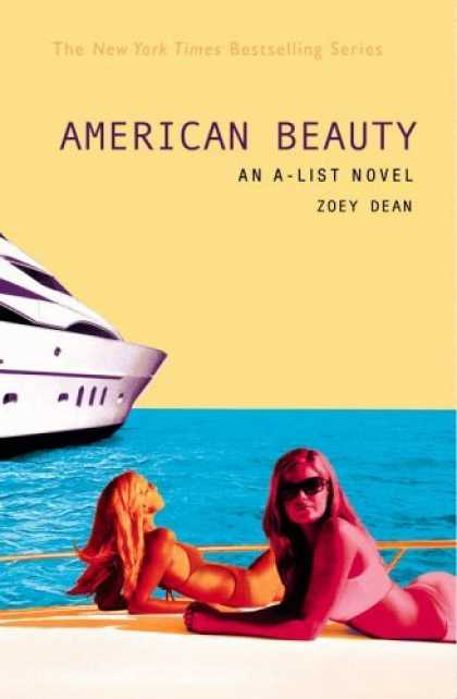 Bestsellers (2006) - American Beauty: An A-List Novel (A-List #7) by Zoey Dean