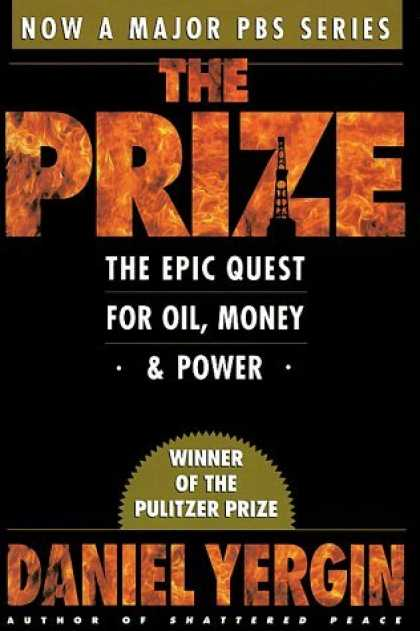 Bestsellers (2006) - The Prize : The Epic Quest for Oil, Money & Power by Daniel Yergin