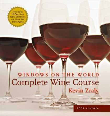 Bestsellers (2006) - Windows on the World Complete Wine Course: 2007 Edition (Windows on the World Co