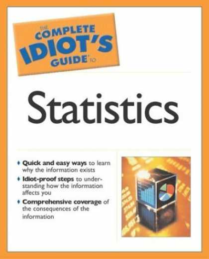 Bestsellers (2006) - The Complete Idiot's Guide to Statistics (The Complete Idiot's Guide) by Robert