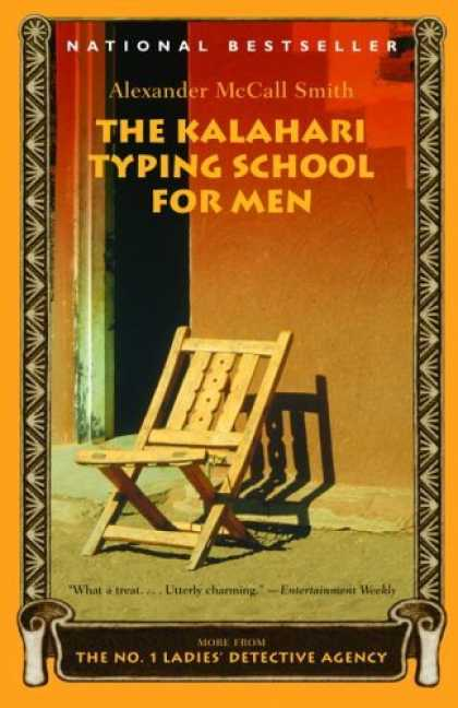 Bestsellers (2006) - The Kalahari Typing School for Men (No. 1 Ladies' Detective Agency) by Alexander